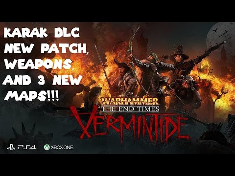 Warhammer: End Times - Vermintide Will be Getting A New DLC and Also a New Patch!!! |