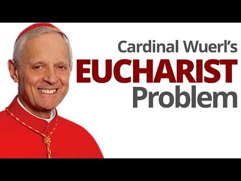 The Vortex— Cardinal Wuerl's Eucharist Problem