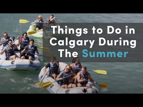 Things To Do In Calgary During The Summer
