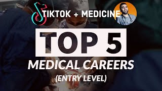 Top 5 Entry Level Medical Careers + BONUS CAREER!!!