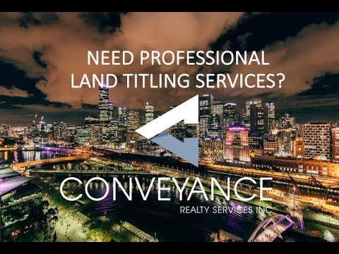 Land Title Experts in the Philippines - Conveyance Realty Services Inc