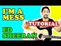 LEZIONE 🎸: I'm a Mess, Ed Sheeran - TUTORIAL CHITARRA (accordi, ritmica)