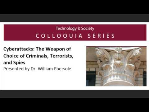Cyberattacks: The Weapon of Choice of Criminals, Terrorists and Spies