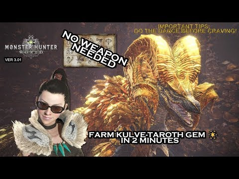 Monster Hunter: World™ Fast Kulve Taroth Gem SOLO Farming(no weapon needed) in 2 minutes 不用武器超快速農金煌玉