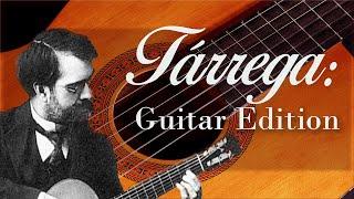 Tárrega: Guitar Edition