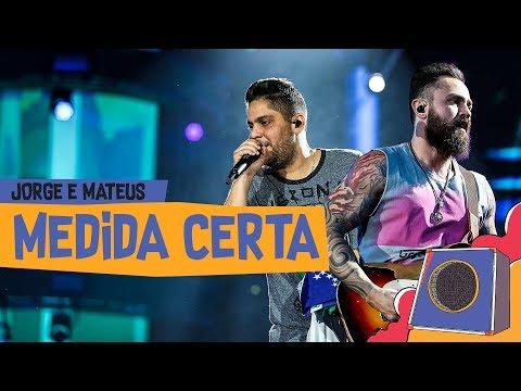 Medida Certa - Jorge & Mateus - VillaMix Goiânia 2018  Ao Vivo