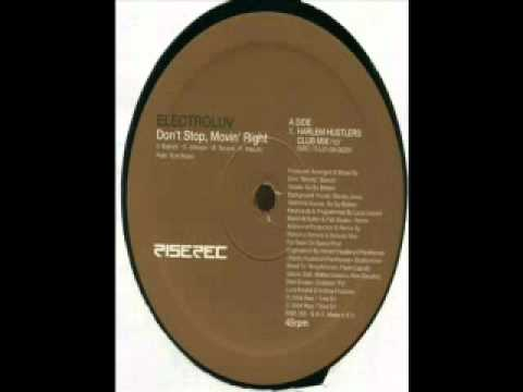 Electroluv - Don't Stop Movin Right (Harlem Hustlers).mpg