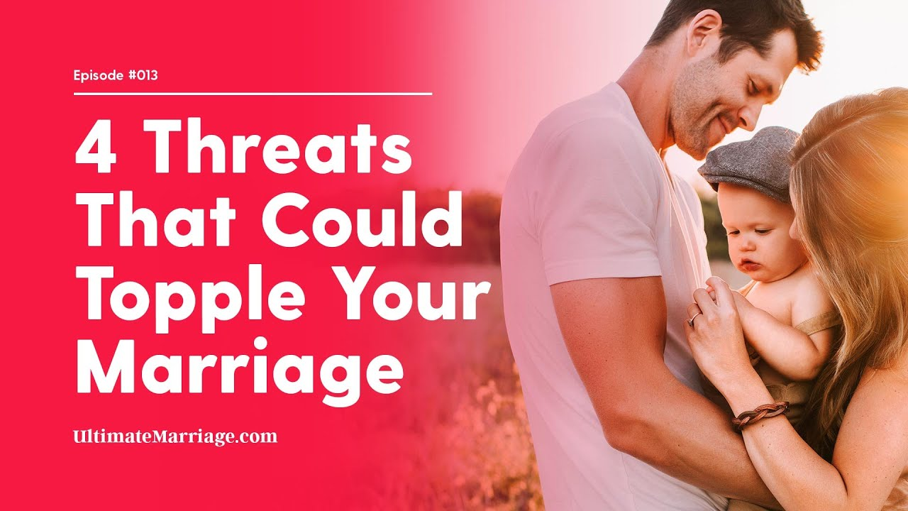 4 Threats To The Christian Marriage and How To Confront Them