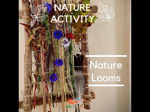 Nature Art and Craft: Nature Looms