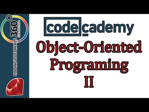 Learn Ruby with Codecademy: Object Oriented Programming II