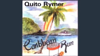 Provided to YouTube by CDBaby Try Some Love · Quito Rymer Caribbean...