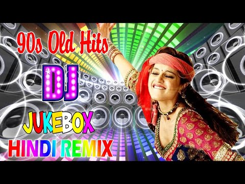 Hindi Old Dj Songs _ 90's Evergreen Superhits Party Remix 2020  bollywood indian old sOngs 2020