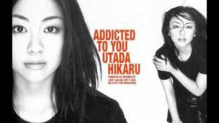 Addicted to You (Underwater Mix) - Utada Hikaru