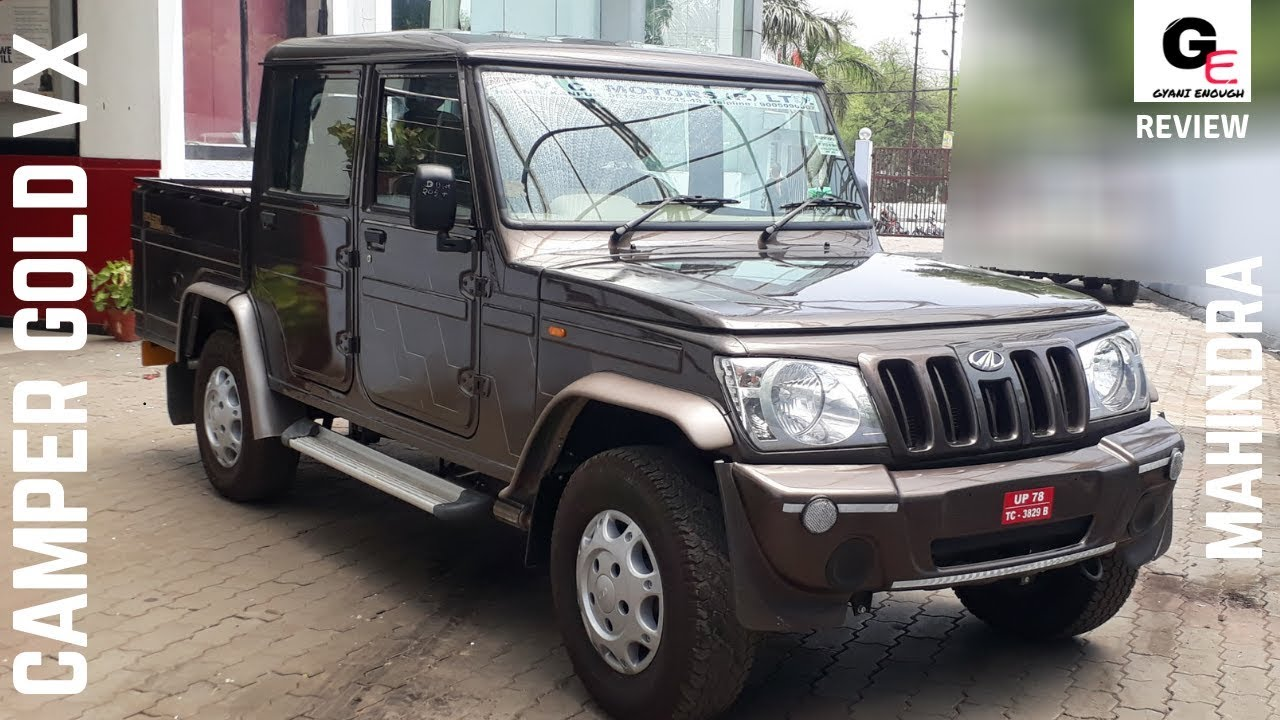 Mahindra Bolero Camper Gold Vx Detailed Review Features