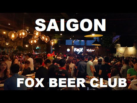 Saigon Fox Beer Club Nightlife Vietnam 2016
