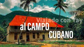 CAMPO CUBANO en SANTIAGO DE CUBA, por los caminos del CAFE