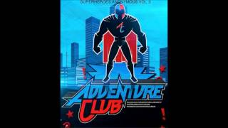 Adventure Club - Super Heroes Anonymous Vol. 3 [Free Download]