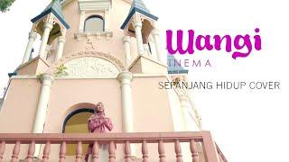 Download Lagu Maher Zain | Sepanjang Hidup - Wangi Inema | Cover mp3