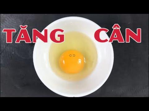 """Cách tăng cân bằng trứng gà đảm bảo tăng cân """"cấp tốc """" cho người gầy kinh niên"""