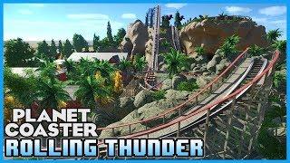 ROLLING THUNDER! Coaster Spotlight 244 #PlanetCoaster