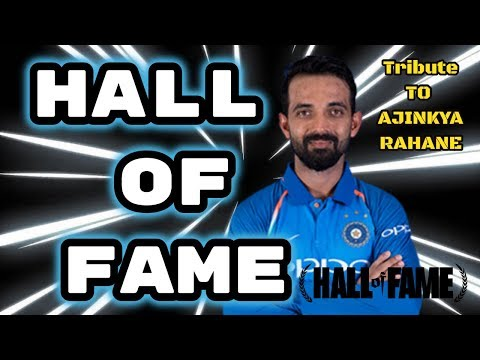 Ajinkya Rahane ft.Hall of fame | #Tribute to #Ajinkya #Rahane-#Hall of fame 2018_HD
