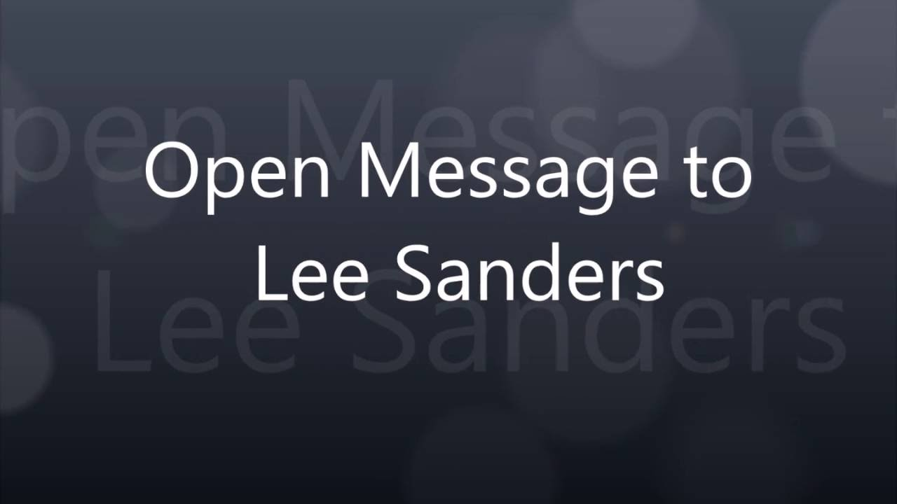 Lee Sanders Open Message