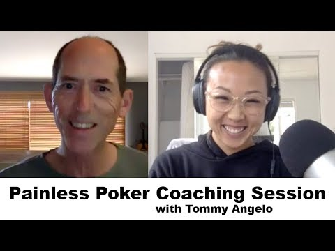 Painless Poker Coaching Session With Tommy Angelo