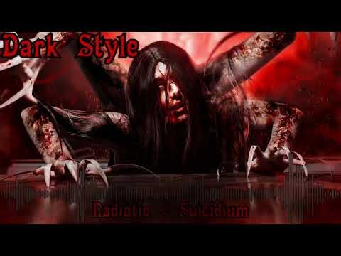 ➤ DARK Style NCS ✚ Radiatio - Suicidium