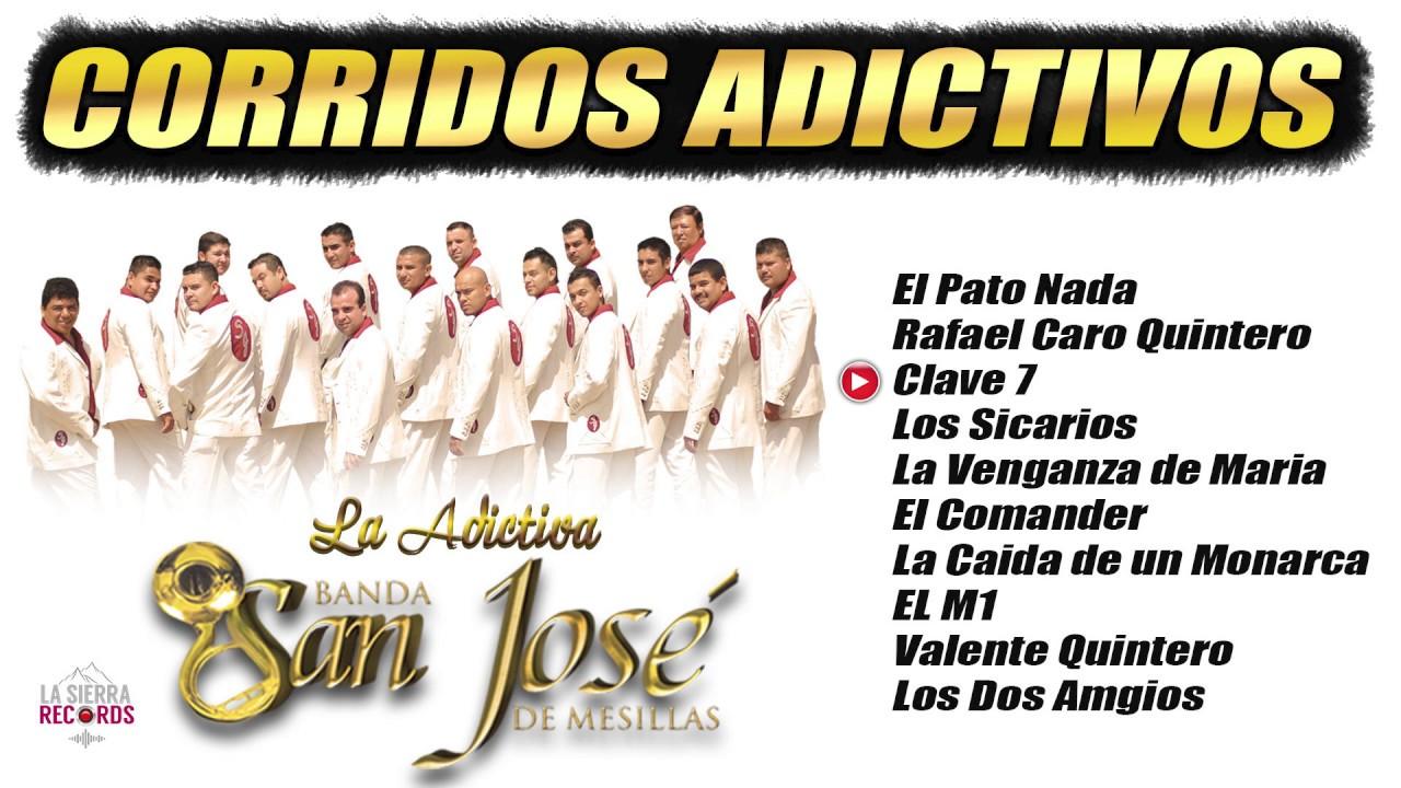 """La Adictiva Banda San Jose de Mesillas """"Corridos Acictivos"""""""