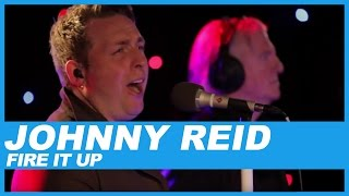 Johnny Reid | Fire It Up