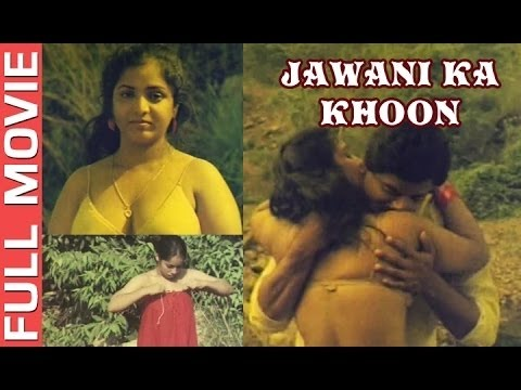 Jawani Ka Khoon | Full Hindi Movie | Hot Masala Films
