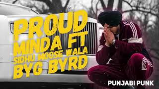 Proud FULL SONG   Minda   Sidhu Moose Wala   By DESi wala SweG hai360P1