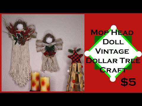 Vintage Mop Head Christmas Decor Angel Doll - Dollar Tree Farmhouse DIY