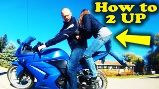 How to Double, 2 Upping on Motorcycle - Ninja 250
