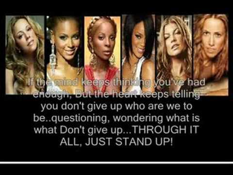 ( JUST STAND UP ) By Various Artists,,( LYRICS ).Beyonce Knowles,Ciara ,Rihanna ,Ashanti ,Leona Lewis ,Fergie , Keyshia Cole ,Mariah Carey ,Carrie Underwood ,Mary J Blidge ,Miley Cyrus ,Melissa Etheridge ,Natasha Bedingfield ,LeAnn Rimes