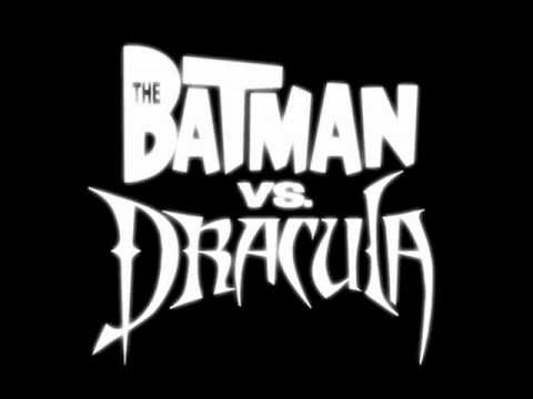 The Batman vs. Dracula Track 1 - Main Titles