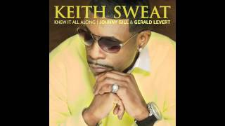 Watch Keith Sweat Knew It All Along video