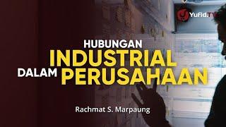 UU Ketenagakerjaan, Pemutusan Hubungan Kerja, dan Hubungan Industrial - Rachmat S. Marpaung