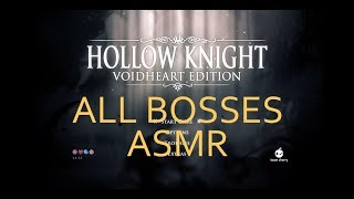 Hollow Knight (All Bosses with ASMR Commentary)