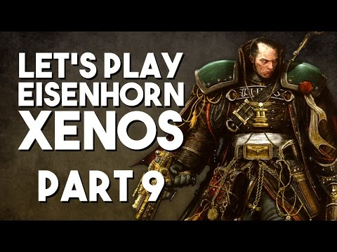 Let's Play Eisenhorn: Xenos: Part 9 - Gassy Wandering