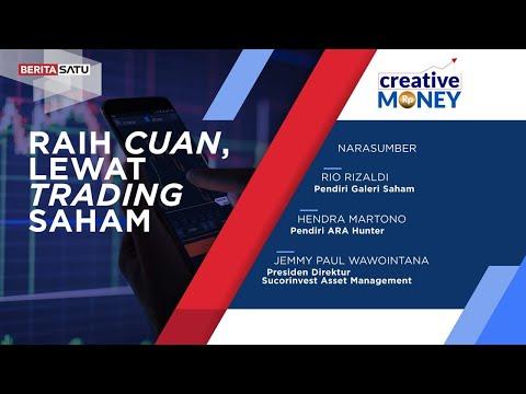 Creative Money: Raih Cuan, Lewat Trading Saham
