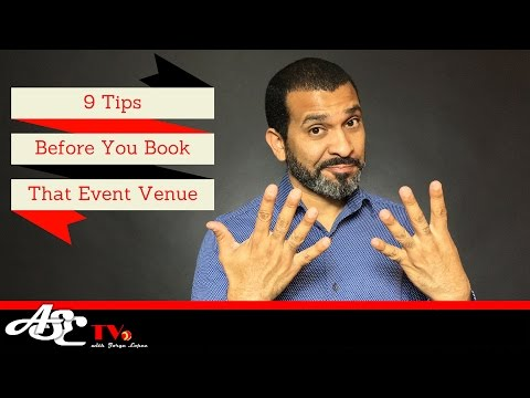 9 Tips on Asking The Venue Manager Before you Book That Event Venue