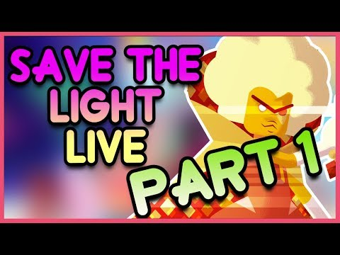 Steven Universe SAVE THE LIGHT Gameplay LIVE