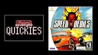 Spotlight Quickies - Speed Devils (Dreamcast)