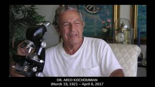 In Memory of  Dr   Ared Kochoumian, 1921 2017
