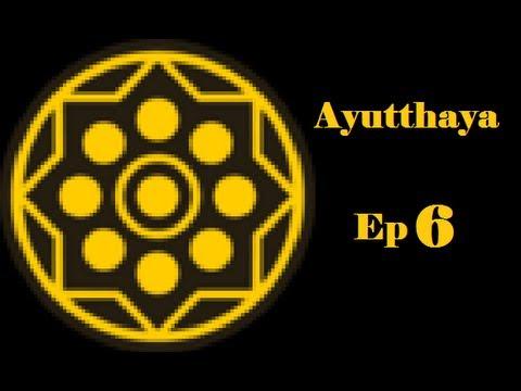 Europa Universalis 4 Ayutthaya Ep6 No More Rebels!