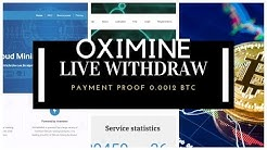 Oximine Live Payment Proof 0 0012 BTC