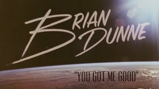 You Got Me Good - Lyric Video