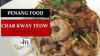 How to Cook Penang Char Kway Teow