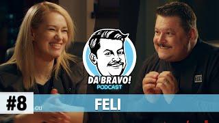 DA BRAVO! Podcast #8 cu Feli